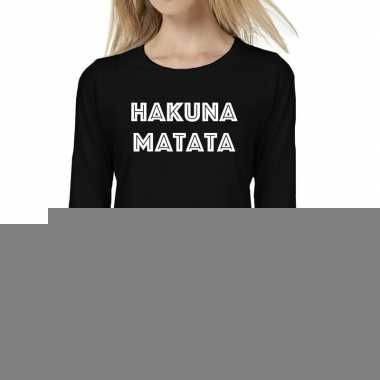 Dames fun text t-shirt long sleeve hakuna matata zwart