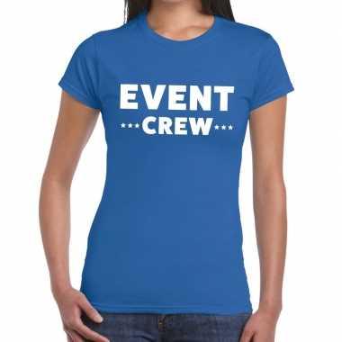 Evenement crew t-shirt blauw met event crew bedrukking voor dames