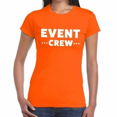 Evenement crew t-shirt oranje met event crew bedrukking voor dames