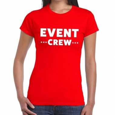 Evenement crew t-shirt rood met event crew bedrukking voor dames