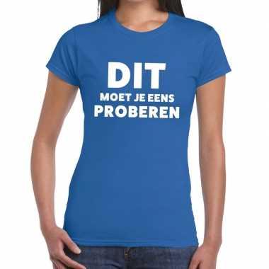 Evenementen tekst t-shirt blauw met dit moet je eens proberen bedrukk