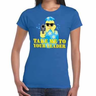 Fout pasen shirt blauw take me to your leader voor dames