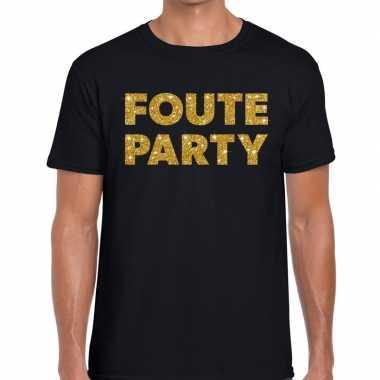 Foute party gouden letters fun t-shirt zwart voor heren