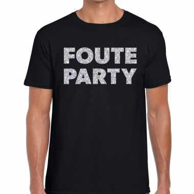 Foute party zilveren letters fun t-shirt zwart voor heren