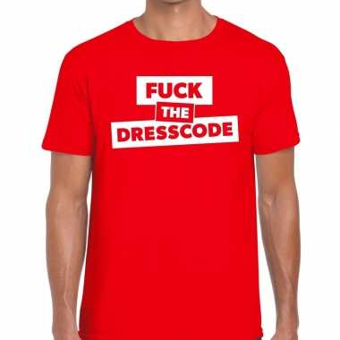 Fuck the dresscode fun t-shirt rood voor heren