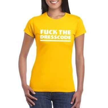 Fuck the dresscode fun t-shirt voor dames geel