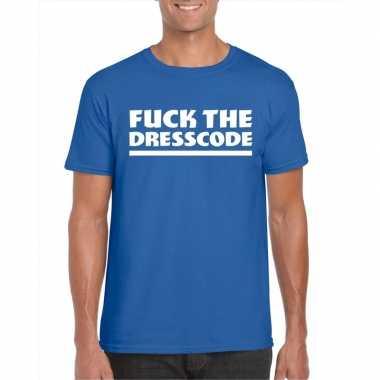 Fuck the dresscode fun t-shirt voor heren blauw