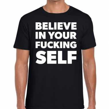 Fun t-shirt believe in your fucking self zwart voor heren