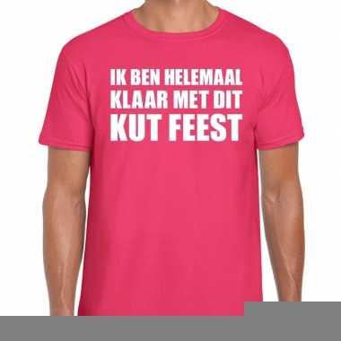 Fun t-shirt ik ben helemaal klaar met dit kut feest roze voor heren