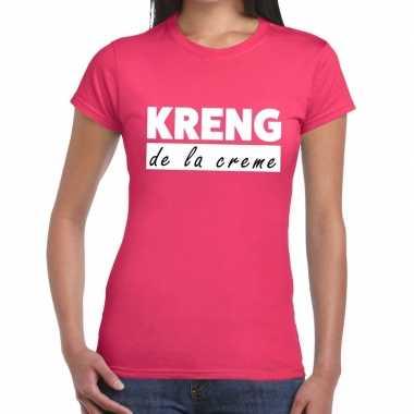 Fun t-shirt kreng de la creme roze voor dames