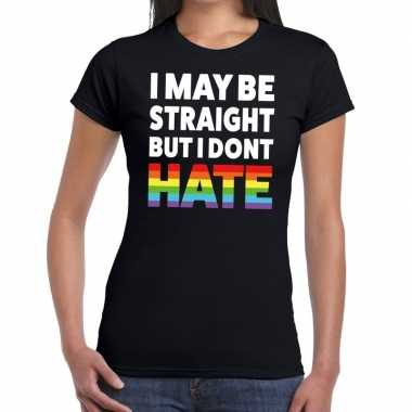 Gay pride i may be straight but i dont hate shirt zwart dames