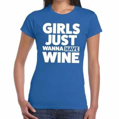 Girls just wanna have wine fun t-shirt blauw voor dames