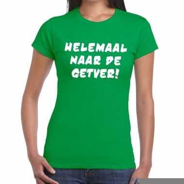 Helemaal naar de getver fun t-shirt groen voor dames