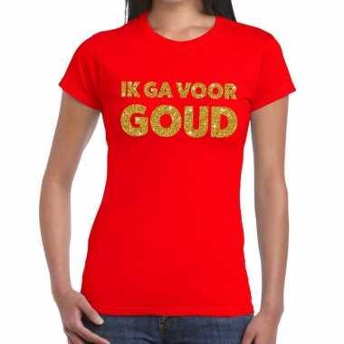 Ik ga voor goud fun t-shirt rood voor dames