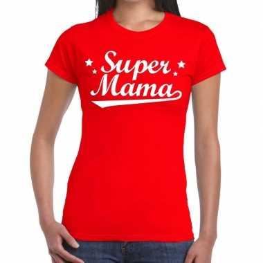 Kadoshirt super mama rood voor dames