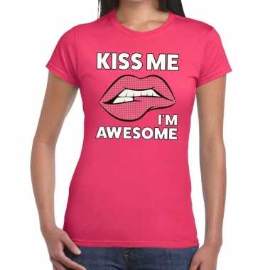 Kiss me i am awesome roze fun-t shirt voor dames