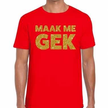 Maak me gek fun t-shirt rood voor heren