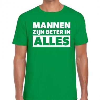 Mannen zijn beter in alles fun t-shirt groen voor heren