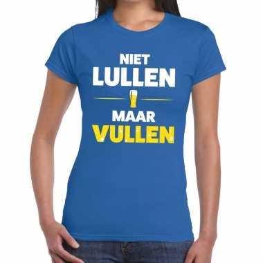 Niet lullen maar vullen fun t-shirt blauw voor dames