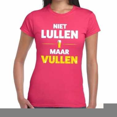 Niet lullen maar vullen fun t-shirt roze voor dames