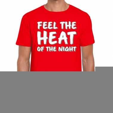 Rood t-shirt feel te heat of the night voor heren