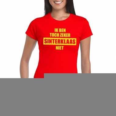 Rood t-shirt ik ben toch zeker sinterklaas niet voor dames