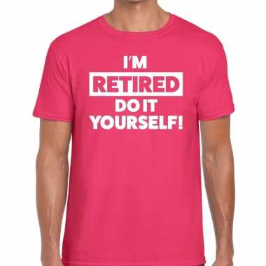 Roze i am retired do it yourself fun t-shirt heren
