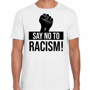 Say no to racism politiek protest / betoging shirt anti discriminatie wit voor heren