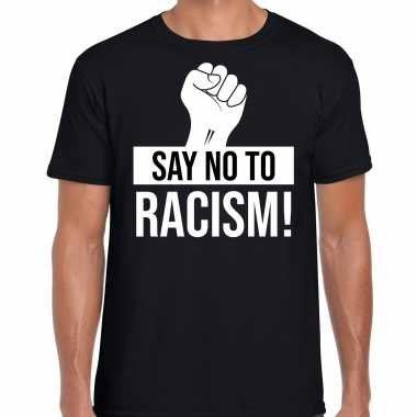 Say no to racism politiek protest / betoging shirt anti discriminatie zwart voor heren
