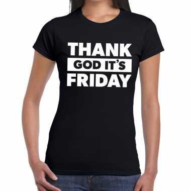 Thank god it is friday fun t-shirt zwart voor dames