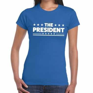 The president fun t-shirt blauw voor dames