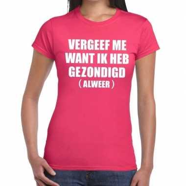 Vergeef me fun t-shirt roze voor dames