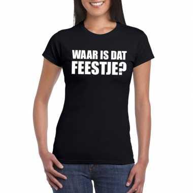 Waar is dat feestje fun t-shirt voor dames zwart