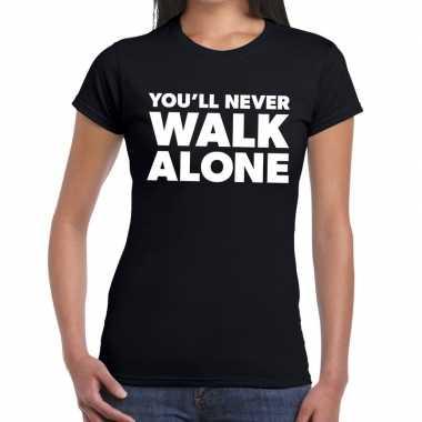 You'll never walk alone fun t-shirt zwart voor dames