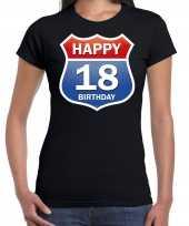 18e verjaardag happy birthday shirt kleding route bord 18 jaar zwart voor dames