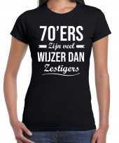 70 jaar verjaardags shirt kleding 70ers zijn veel wijzer dan zestigers zwart voor dames
