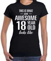 Awesome 18 year cadeau verjaardag t-shirt zwart voor dames