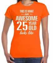 Awesome 25 year verjaardag cadeau t-shirt oranje voor dames