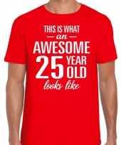 Awesome 25 year verjaardag cadeau t-shirt rood voor heren