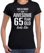 Awesome 65 year verjaardag cadeau t-shirt zwart voor dames