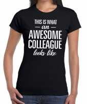Awesome colleague fun t-shirt zwart voor dames
