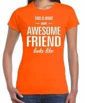 Awesome friend kado t-shirt oranje voor dames