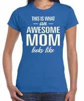 Awesome mom t shirt blauw voor dames cadeau moeder