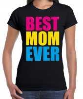 Best mom ever beste moeder ooit fun verjaardag t shirt zwart voor dames