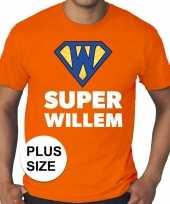 Grote maten koningsdag super willem shirt oranje heren