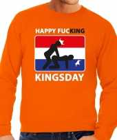 Happy fucking kingsday sweater oranje heren
