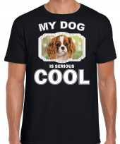 Honden liefhebber shirt charles spaniel my dog is serious cool zwart voor heren