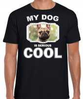 Honden liefhebber shirt franse bulldog my dog is serious cool zwart voor heren