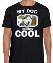 Honden liefhebber shirt husky my dog is serious cool zwart voor heren 10246372