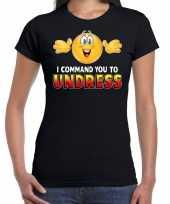 I command you undress emoticon fun shirt dames zwart